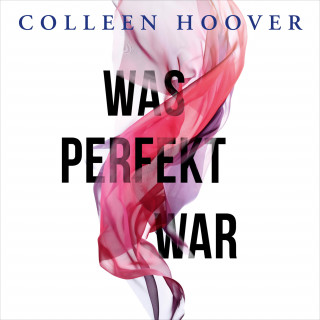 Colleen Hoover: Was perfekt war