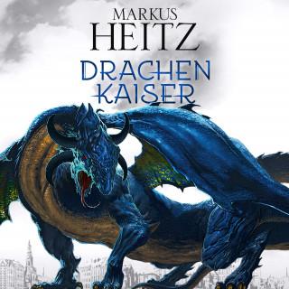 Markus Heitz: Drachenkaiser