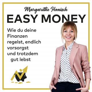 Margarethe Honisch: Easy Money