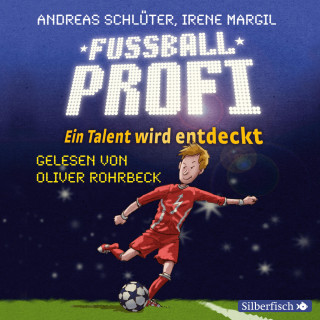 Andreas Schlüter, Irene Margil: Fußballprofi. Ein Talent wird entdeckt
