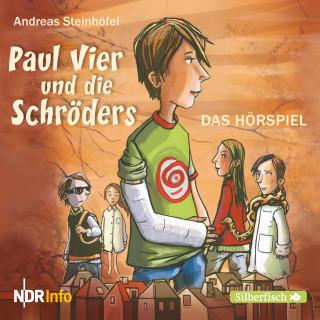 Andreas Steinhöfel: Paul Vier und die Schröders - Das Hörspiel