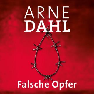 Arne Dahl: Falsche Opfer