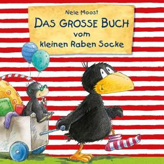 Nele Moost: Das große Buch vom kleinen Raben Socke