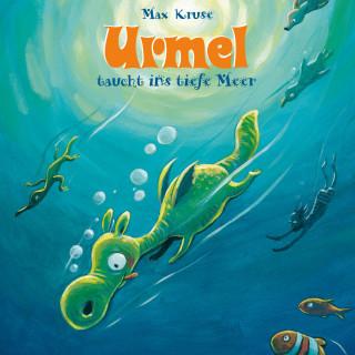 Max Kruse: Urmel taucht ins tiefe Meer