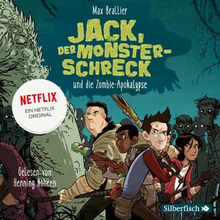 Max Brallier: Jack, der Monsterschreck, und die Zombie-Apokalypse