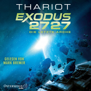 Thariot: Exodus 2727 – Die letzte Arche
