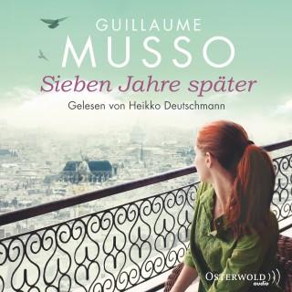 Guillaume Musso: Sieben Jahre später