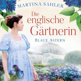 Martina Sahler: Die englische Gärtnerin - Blaue Astern