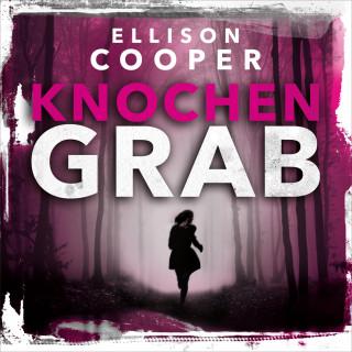 Ellison Cooper: Knochengrab