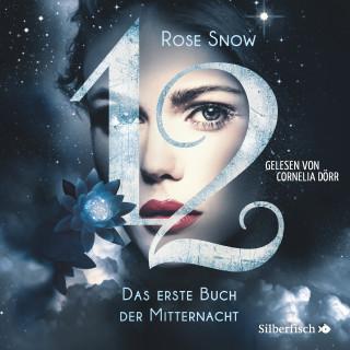 Rose Snow: Das erste Buch der Mitternacht