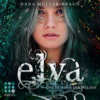 Dana Müller-Braun: Elya. Das Bündnis der Welten