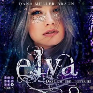 Dana Müller-Braun: Elya. Das Licht der Finsternis