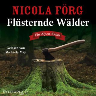 Nicola Förg: Flüsternde Wälder (Alpen-Krimis 11)