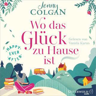Jenny Colgan: Happy Ever After – Wo das Glück zu Hause ist (Happy-Ever-After-Reihe 1)