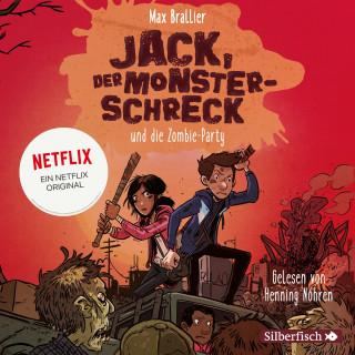 Max Brallier: Jack, der Monsterschreck 2: Jack, der Monsterschreck, und die Zombie-Party