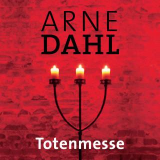 Arne Dahl: Totenmesse (A-Team 7)