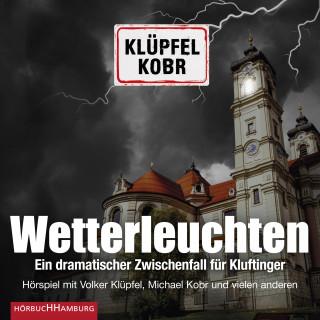 Volker Klüpfel, Michael Kobr: Wetterleuchten. Ein dramatischer Zwischenfall für Kluftinger