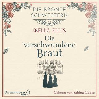 Bella Ellis: Die verschwundene Braut