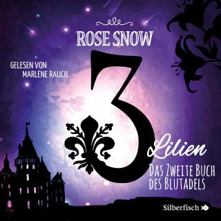 Rose Snow: Das zweite Buch des Blutadels
