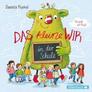 Daniela Kunkel, Matti Krause: Das kleine WIR in der Schule