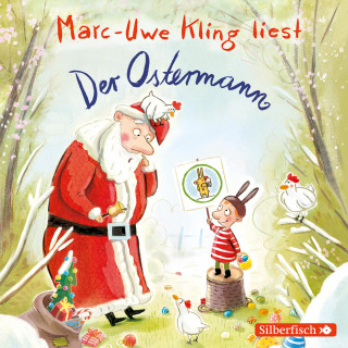 Marc-Uwe Kling: Der Ostermann