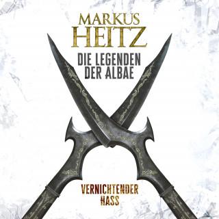 Markus Heitz: Vernichtender Hass