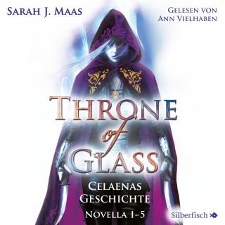 Sarah J. Maas: Throne of Glass 0: Celaenas Geschichte. Novella 1-5