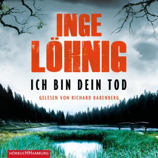 Inge Löhnig: Ich bin dein Tod