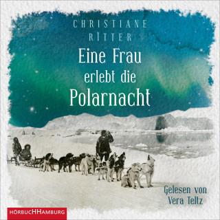 Christiane Ritter: Eine Frau erlebt die Polarnacht