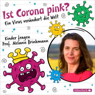 Melanie Brinkmann: Ist Corona pink?