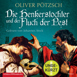 Oliver Pötzsch: Die Henkerstochter und der Fluch der Pest