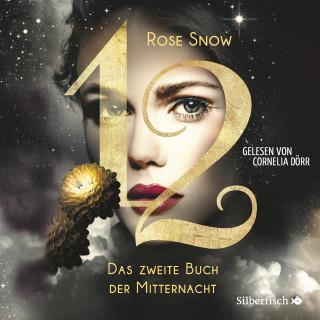 Rose Snow: Das zweite Buch der Mitternacht