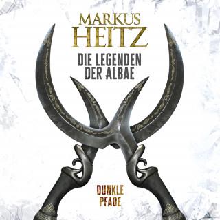 Markus Heitz: Dunkle Pfade