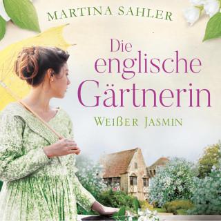 Martina Sahler: Die englische Gärtnerin - Weißer Jasmin