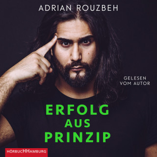 Adrian Rouzbeh: Erfolg aus Prinzip