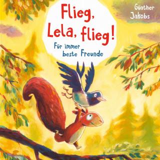 Günther Jakobs: Flieg, Lela, flieg!