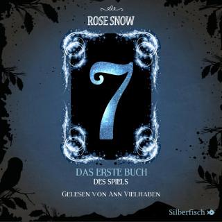 Rose Snow: Das erste Buch des Spiels