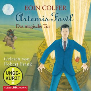 Eoin Colfer: Artemis Fowl – Das magische Tor