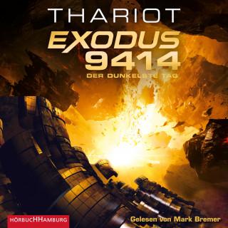 Thariot: Exodus 9414 – Der dunkelste Tag