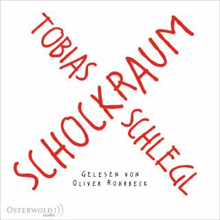 Tobias Schlegl: Schockraum