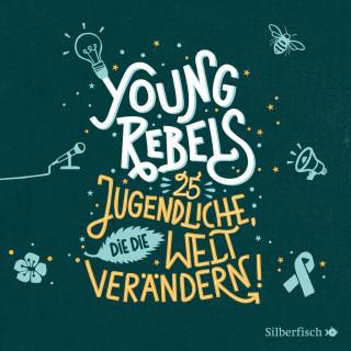 Christine Knödler, Benjamin Knödler: Young Rebels