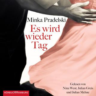 Minka Pradelski: Es wird wieder Tag