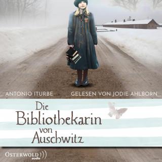 Antonio Iturbe: Die Bibliothekarin von Auschwitz