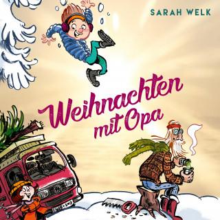 Sarah Welk: Spaß mit Opa 2: Weihnachten mit Opa