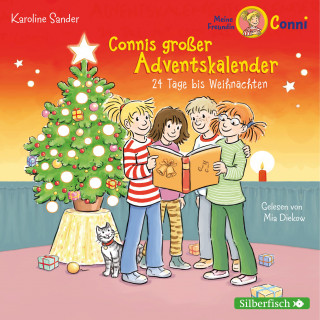 Karoline Sander: Connis großer Adventskalender (Meine Freundin Conni - ab 6)