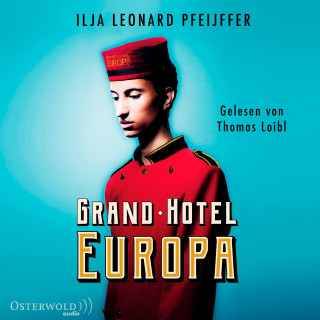 Ilja Leonard Pfeijffer: Grand Hotel Europa