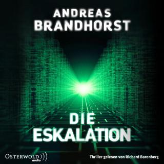 Andreas Brandhorst: Die Eskalation