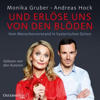 Monika Gruber, Andreas Hock: Und erlöse uns von den Blöden