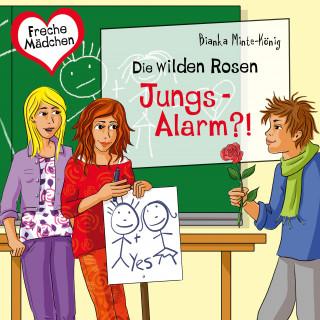 Bianka Minte-König: Freche Mädchen: Die Wilden Rosen: Jungs-Alarm?!