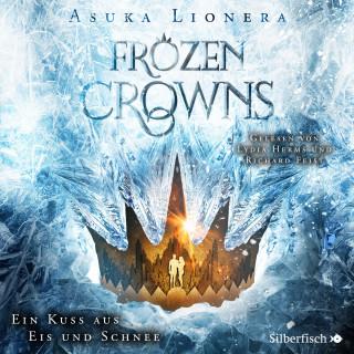 Asuka Lionera: Frozen Crowns 1: Ein Kuss aus Eis und Schnee